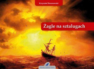 Nowa książka Krzysztofa Baranowskiego